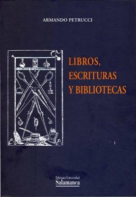Nueva publicaci&oacuten: Libros, escrituras y bibliotecas