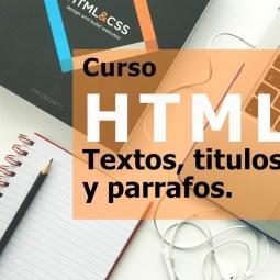 Curso HTML: Parrafos y titulos