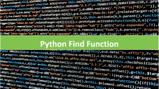 Implement Python Find Method with Examples