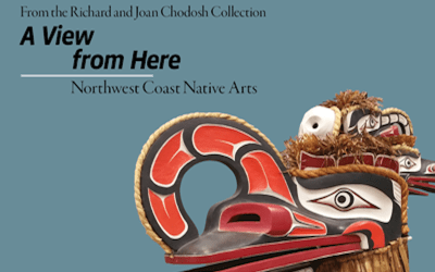 2016-17 A View from Here: Northwest Coast Native Arts