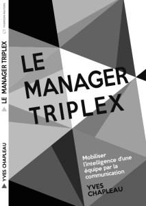 Le manager triplex