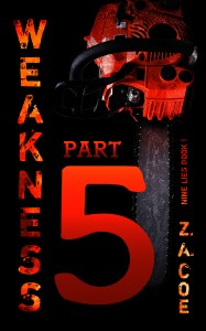 A special preview of Nine Lies Book 1: Weakness