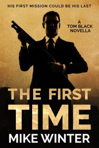 The First Time - Mike Winter