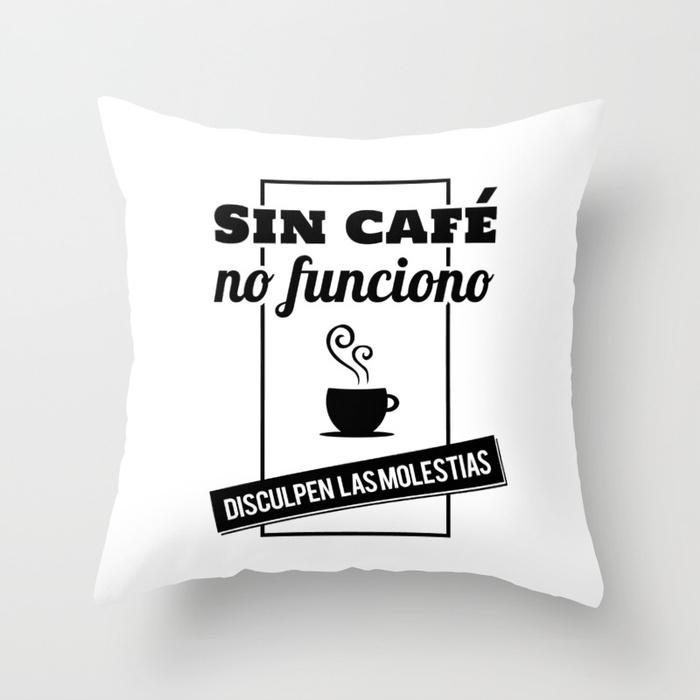 Cojín regalo para brunch lover - Sin café no funciono, disculpen las molestias - Blanco y negro