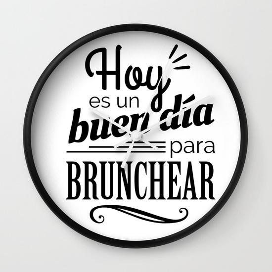 Reloj pared regalo para brunch lover - Hoy es un buen día para brunchear - Blanco y negro