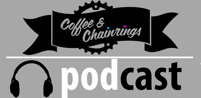 Coffee & Chainrings Podcast