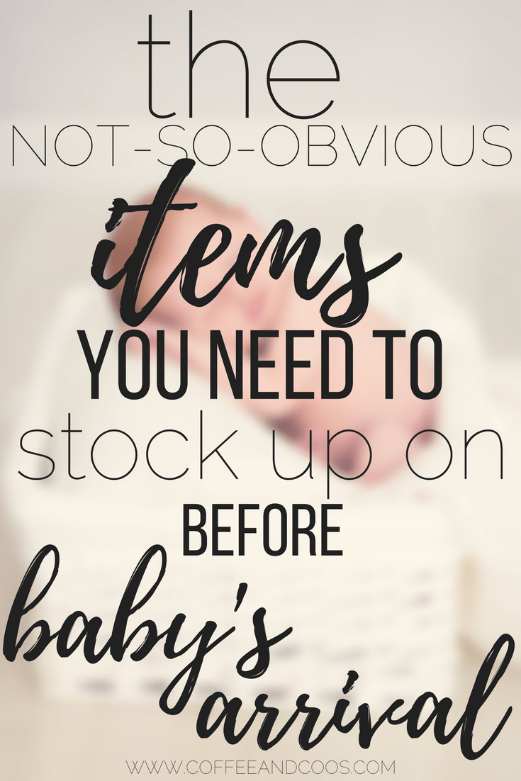 The Essential Items you Need to Stock up on Before Baby's Arrival