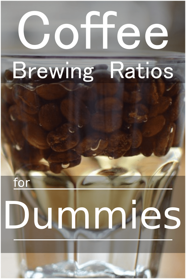 Brewing Ratios for Dummies