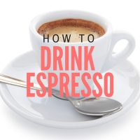 How to Drink Espresso