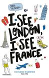 Recensie – I See London, I See France
