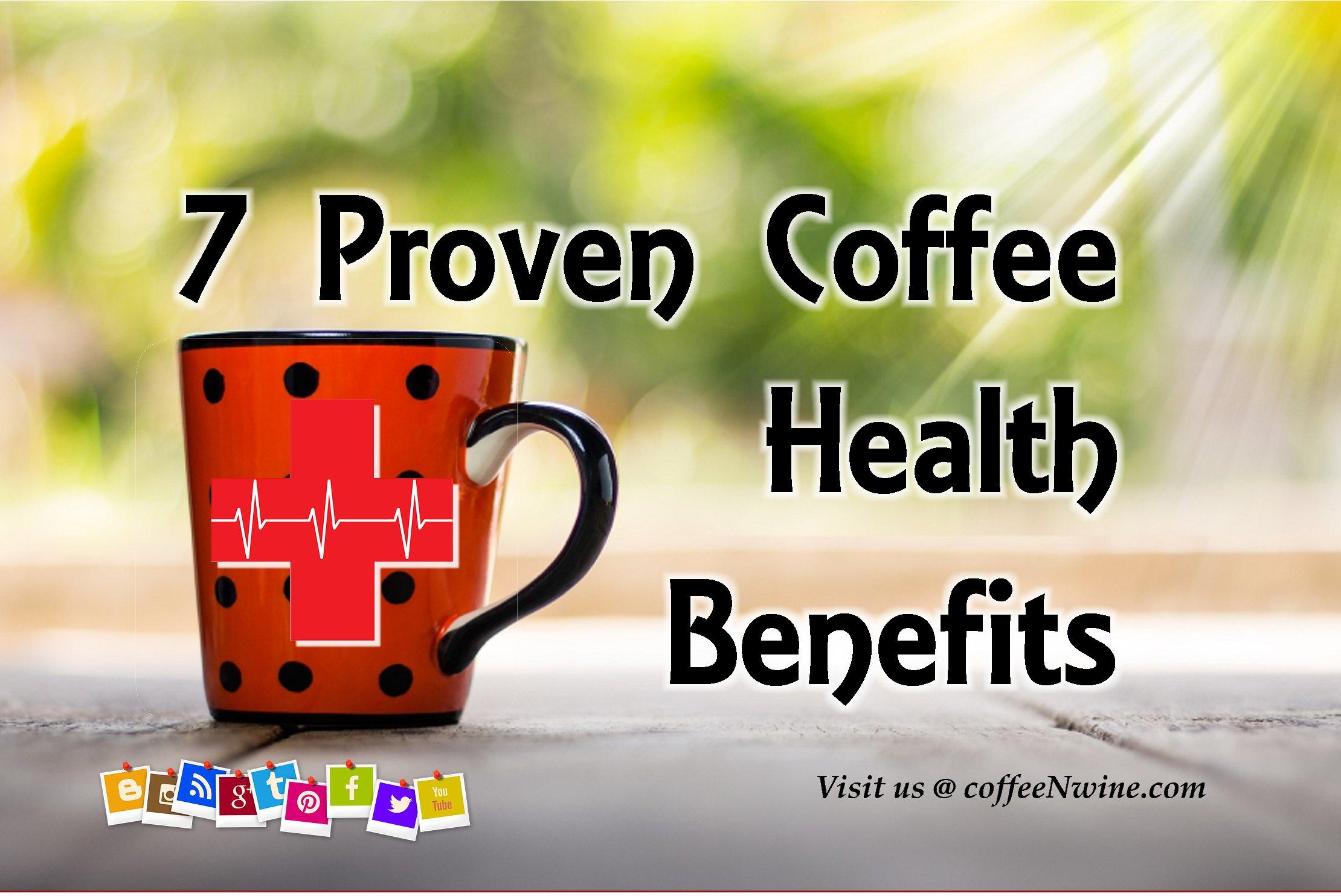 7 Proven Health Benefits of Coffee