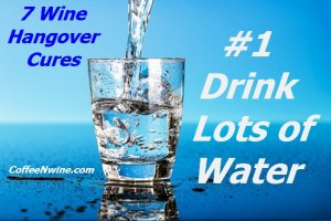 Wine Hangover Cures (7 Wine Hangover Cures)