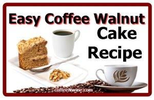 Easy Coffee Walnut Cake Recipe (Easy Coffee Walnut Cake Recipe)