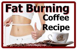 Fat Burning Coffee Recipe