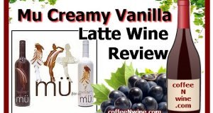 Mu Creamy Vanilla Latte Wine Review