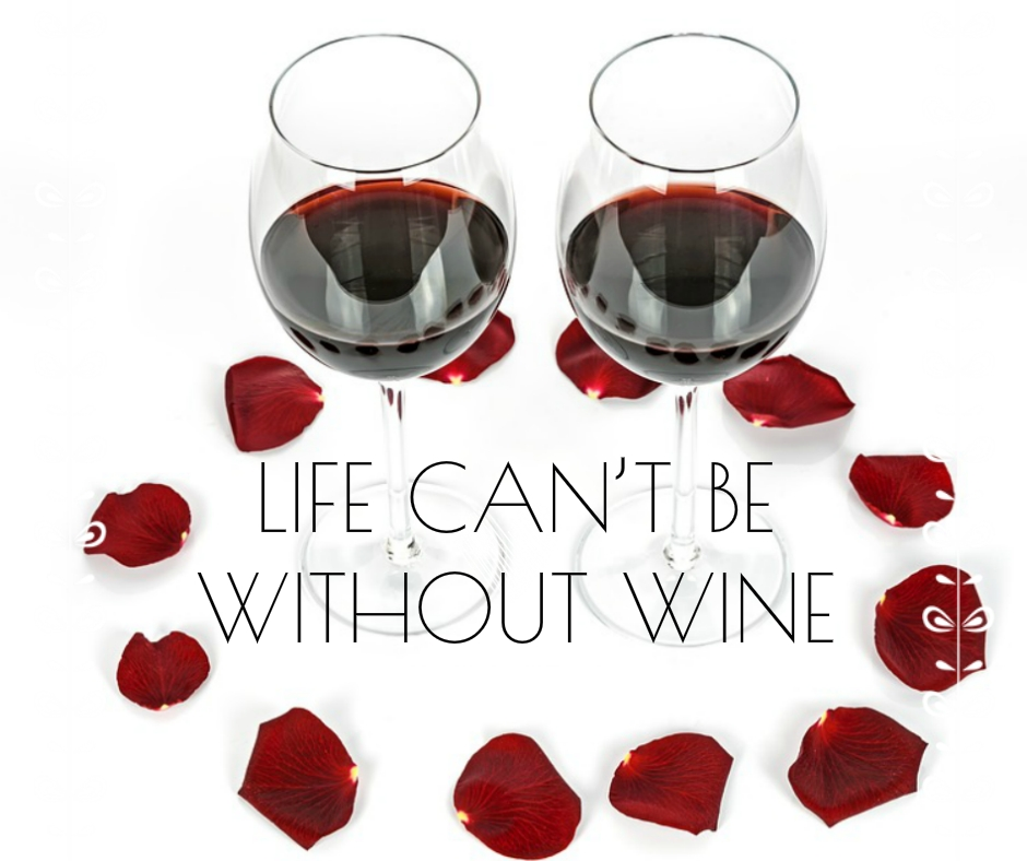 Tumblr Wine Quotes Images - Life cannot be without wine