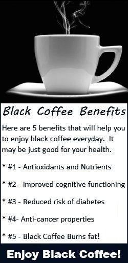 Black Coffee Benefits - Enjoy Black Coffee
