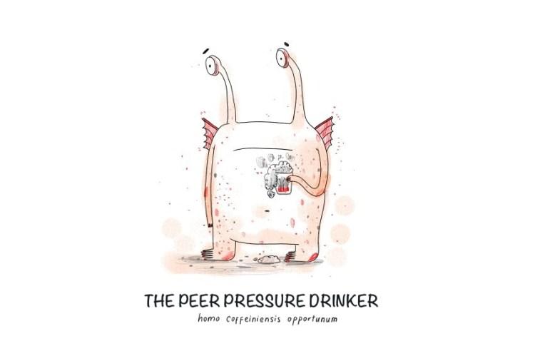 Peer Pressure Drinker