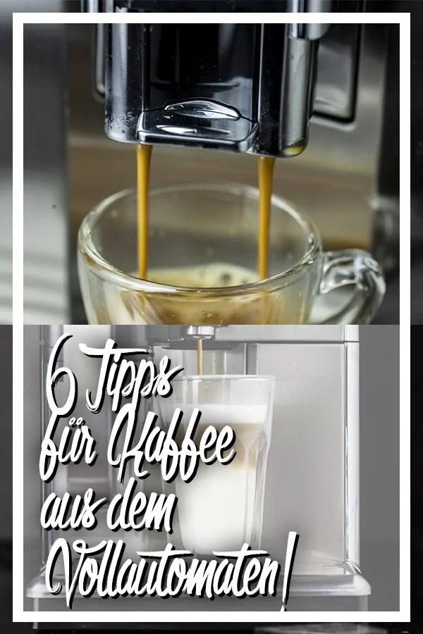 Tipps für Kaffee aus dem Vollautomaten