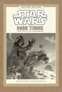 "The cover to Dark Horse's upcoming ""Star Wars: Dark Times, The Path to Nowhere"" Gallery Edition hardcover. (Image courtesy of Dark Horse Comics)"