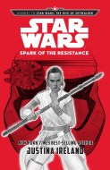 Journey to Star Wars: The Rise of Skywalker: Spark of the Resistance - $16.99