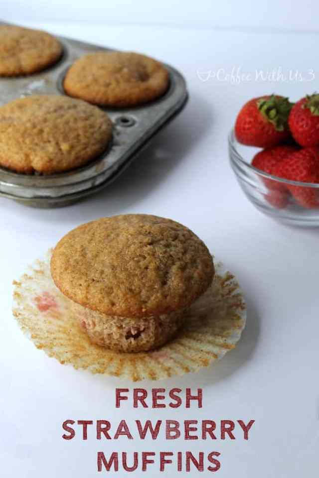 Coffee With Us 3 | Fresh Strawberry Muffins - You're going to love these muffins, so click here for the recipe!