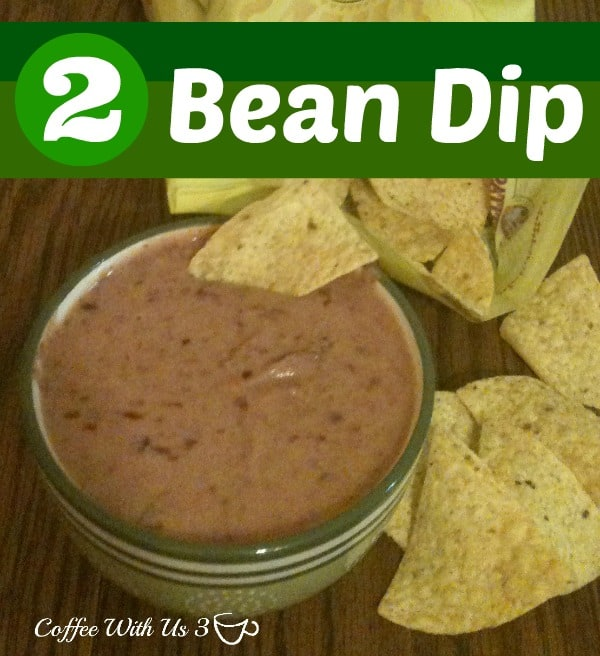 2 Bean Dip by Coffee With Us 3 / Easy, Tasty homemade bean dip