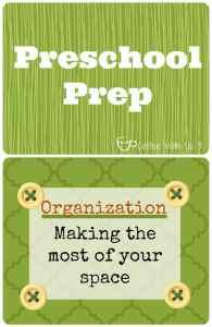 Preschool Prep- Organization. How to organize your homeschooling space