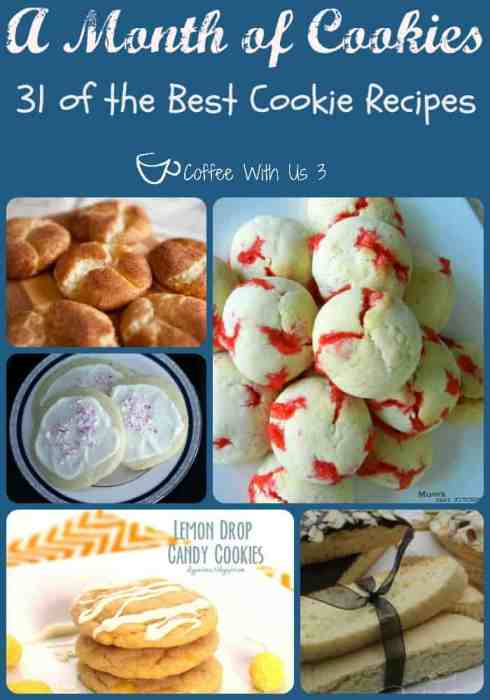 A Month of Cookies by Coffee With Us 3 / 31 of the Best Cookie Recipes plus 3 special bonus recipes