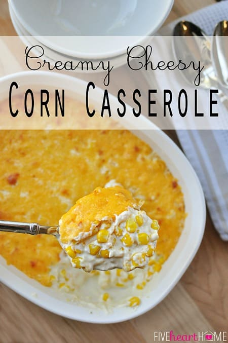 Creamy-Cheesy-Corn-Casserole-by-Five-Heart-Home_700pxTitle