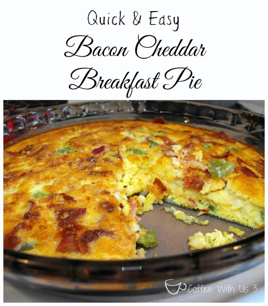 Coffee With Us 3 Quick And Easy Bacon Cheddar Breakfast