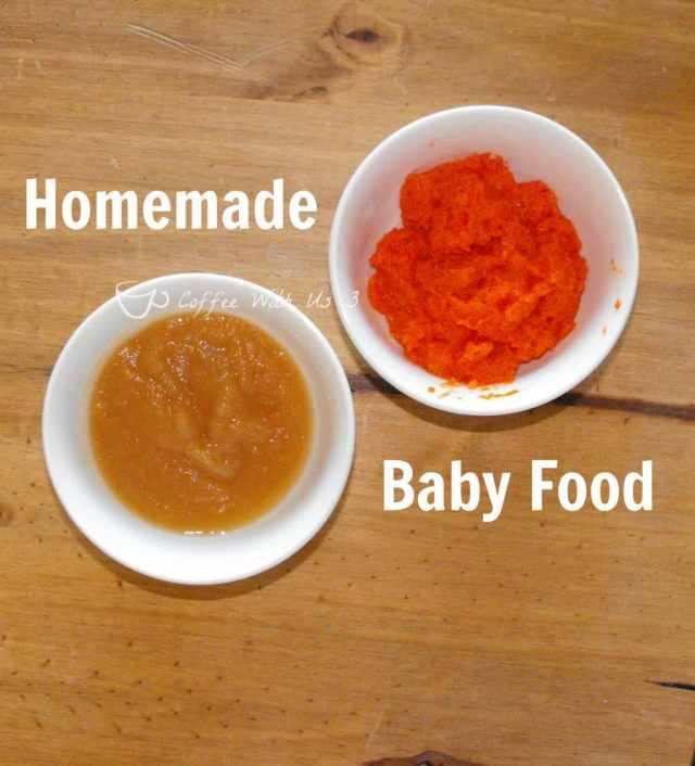 Homemade Baby Food- Easy to make, and no preservatives or unknown ingredients!