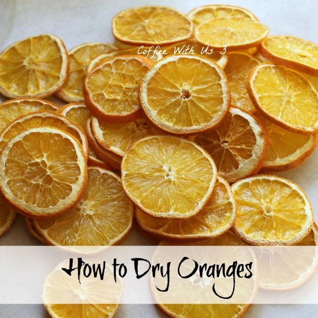 How to Dry Oranges1