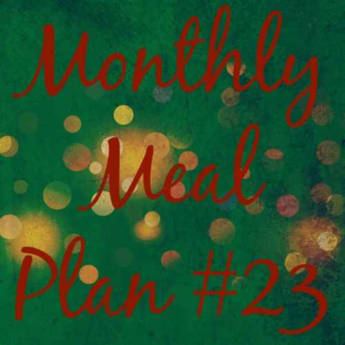 Monthly Meal Plan #23