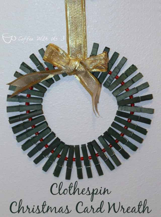 Make a Clothespin Christmas Card Wreath to display the cards you receive!