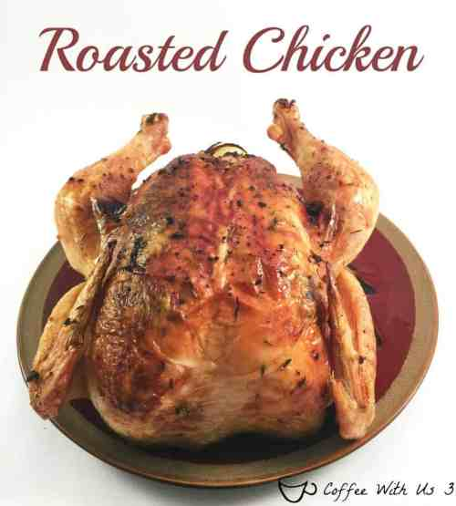 Roasted Chicken is an beautiful and delicious way to cook a whole chicken. Thyme, rosemary, garlic and lemon make this chicken a wonderful savory dish.