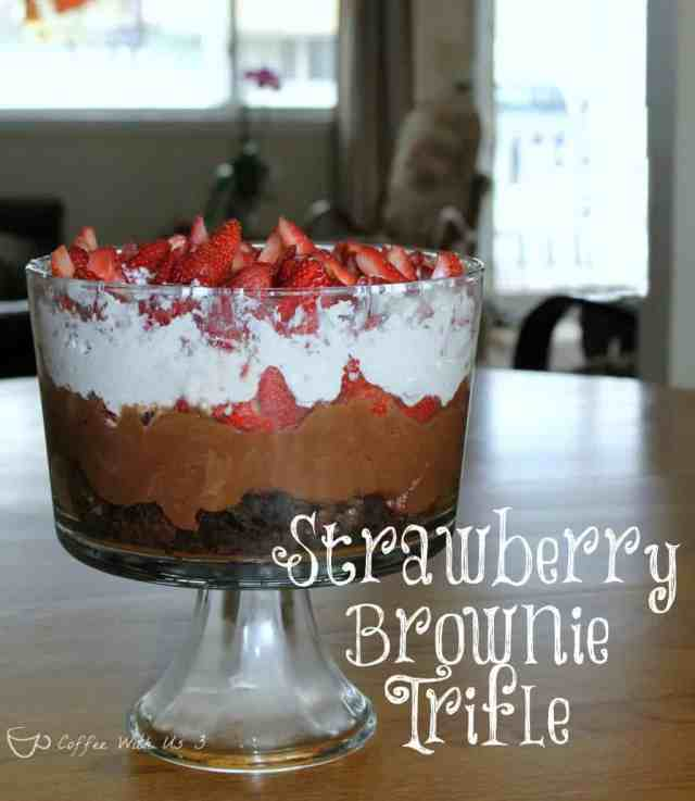 Strawberry Brownie Trifle-- layers of brownie, chocolate mousse and strawberries!
