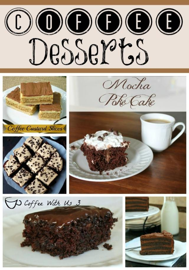 Awesome dessert recipes with coffee including Mocha Poke Cake, Chocolate Coffee Depression Cake, Coffee Cream Brownies, Coffee Custard Slices, and a whole bunch more!