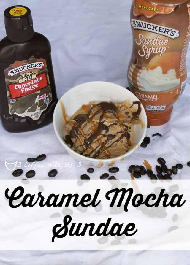Caramel Mocha Sundae recipe  plus 4 more fabulous Sundae recipes! #sp
