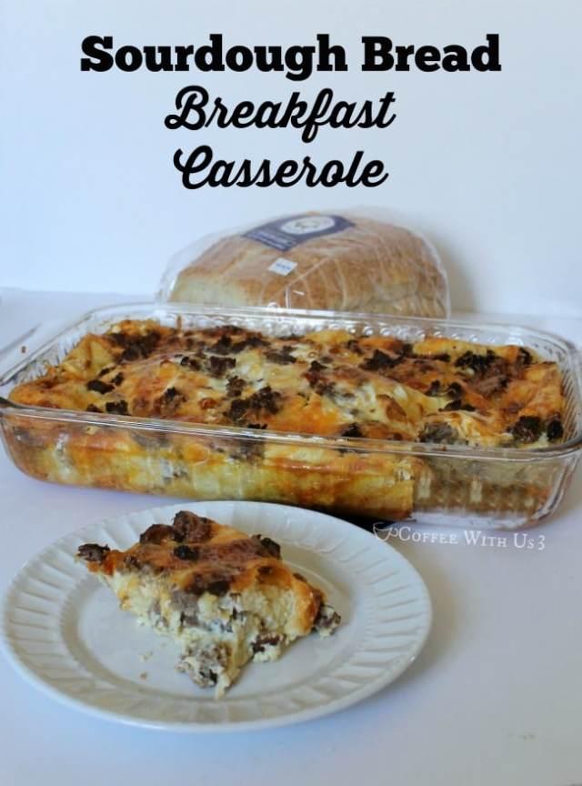 Breakfast Casserole made with Sourdough Bread