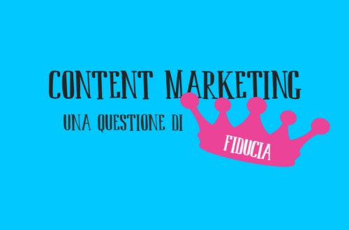 Content Marketing, una questione di fiducia