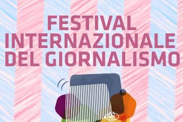ijf18: il Festival Internazionale del Giornalismo 2018: a Perugia dall'11 aprile