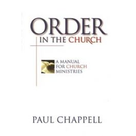 Order in the Church: A Manual for Church Ministries