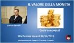 Locandina Il valore della moneta di Davide Storelli. 28a Puntata. 06112015