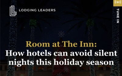 Podcast: How Hotels can Avoid Silent Nights this Holiday Season