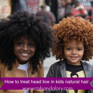 How To Treat Head Lice In Your Child S Natural Hair Coils Glory