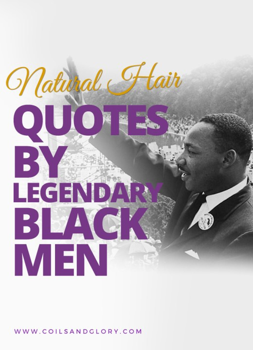 Natural Hair Quotes By Legendary Black Men