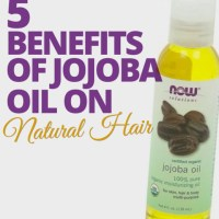 5 Benefits of Jojoba Oil on Natural Hair