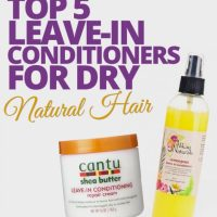 Top 5 Leave-In Conditioner for Dry Natural Hair