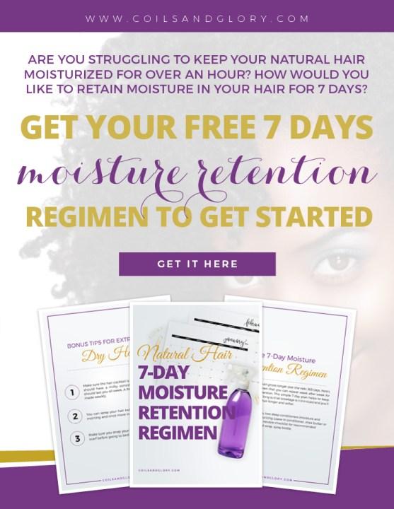 natural hair moisture retention regmen